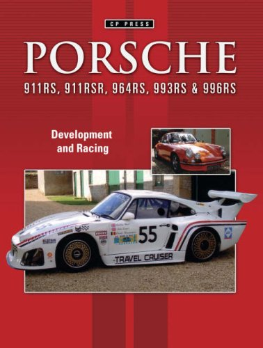 9781841556390: Porsche 911RS 911RSR 935K3 964RS 993RS and 996RS: Development and Racing