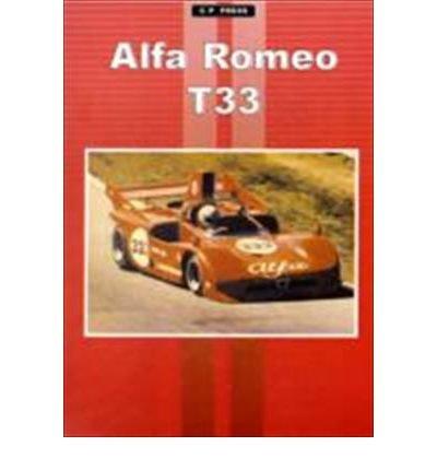 9781841557915: Alfa Romeo T33