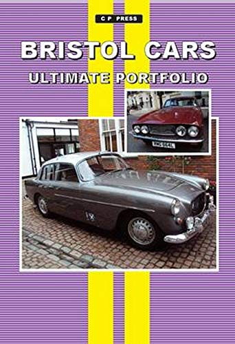 9781841558226: Bristol Cars Ultimate Portfolio