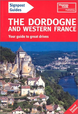 9781841572284: Dordogne and Western France (Signpost Guides)