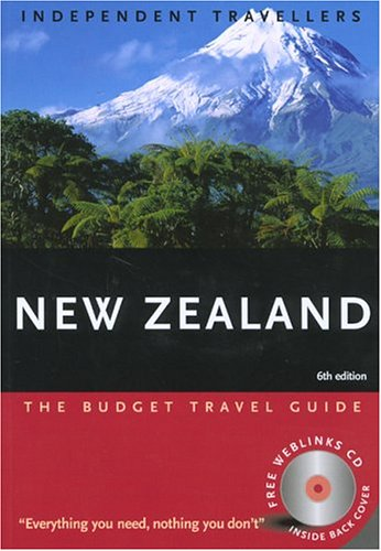 Independent Travellers New Zealand 2005: The Budget Travel Guide (Independent Travellers - Thomas Cook) (1841574228) by Christopher Rice; Melanie Rice