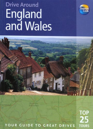 9781841574653: Drive Around England & Wales: Your guide to great drives (Drive Around - Thomas Cook)