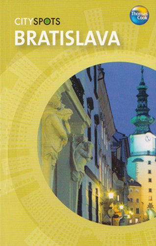 9781841576169: Bratislava (CitySpots)