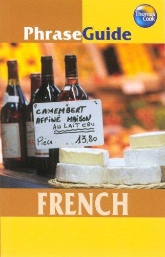French (PhraseGuide) (PhraseGuide): Thomas Cook Publishing