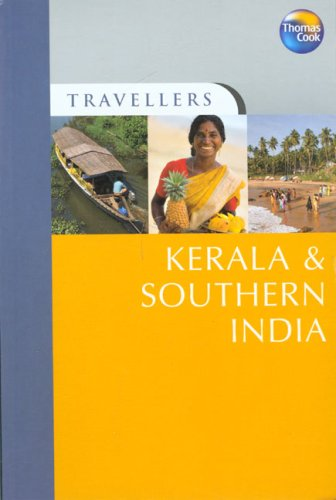 Travellers Kerala and Southern India, 2nd (Travellers - Thomas Cook): Thomas Cook Publishing