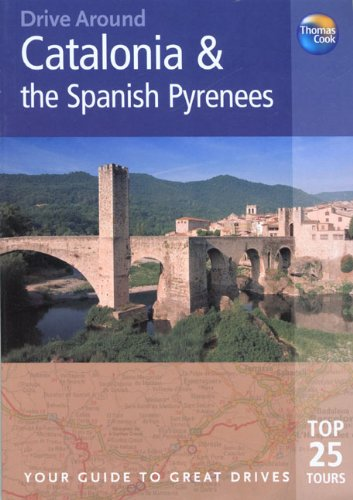 9781841577791: Catalonia and the Spanish Pyrenees (Drive Around)