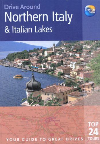 9781841577807: Drive Around Northern Italy & Italian Lakes