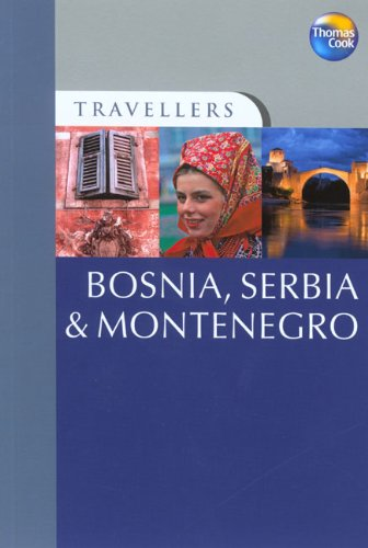 9781841577869: Bosnia, Serbia and Montenegro (Travellers)