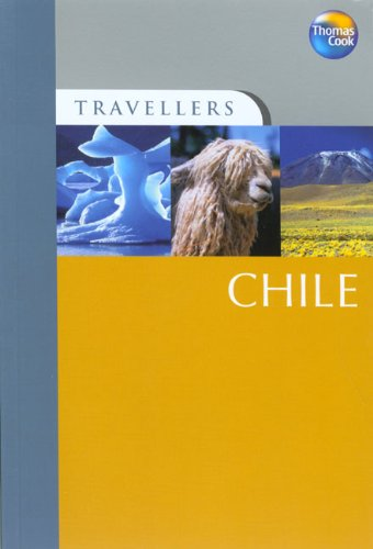 9781841578194: Travellers Chile (Travellers - Thomas Cook)