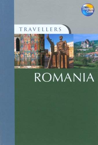 9781841579313: Travellers Romania: Guides to destinations worldwide (Travellers - Thomas Cook)