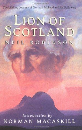 Lion of Scotland (the Lifelong Journey of: Neil Robinson