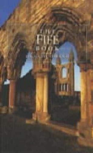 9781841580234: The Fife Book