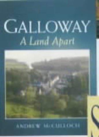9781841580272: Galloway: A Land Apart