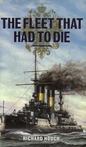FLEET THAT HAD TO DIE: New Edition: Hough, Richard