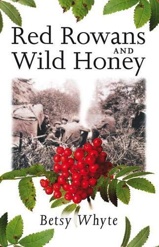 9781841580708: Red Rowans and Wild Honey