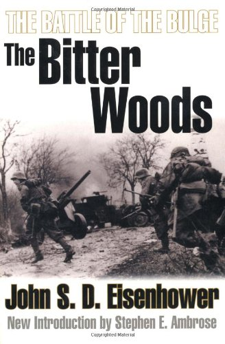 9781841581200: The Bitter Woods: The Battle of the Bulge