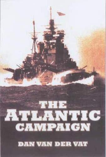 9781841581248: The Atlantic Campaign