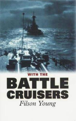 9781841581262: With the Battle Cruisers