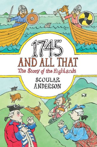 9781841581293: 1745 and All That: The Story of the Highlands