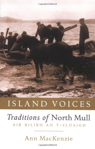 9781841581743: Island Voices: Traditions of North Mull