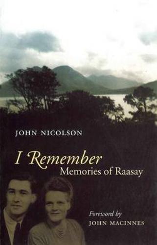 9781841582221: I Remember: Memories of Raasay