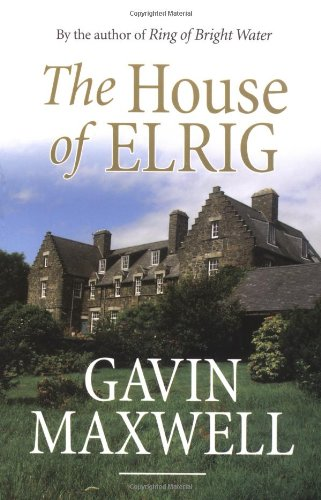 9781841582580: The House of Elrig