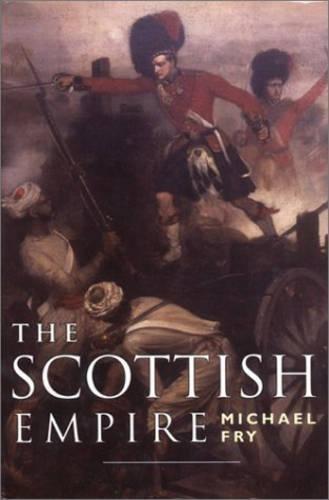 9781841582597: Scottish Empire