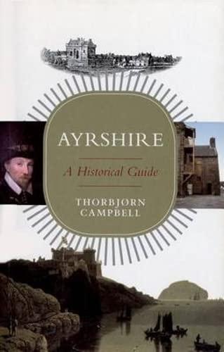 9781841582672: Ayrshire: A Historical Guide (Birlinn)