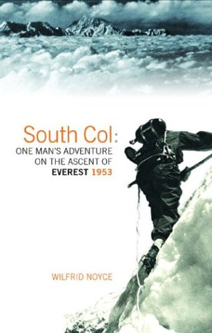 9781841582696: South Col: One Man's Adventure on the Ascent of Everest 1953
