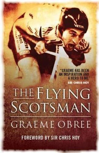 9781841582832: Flying Scotsman: The Graeme Obree Story