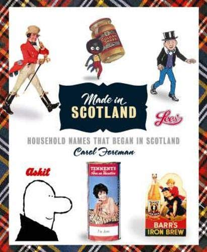 9781841582894: Made in Scotland: Household Names That Began in Scotland