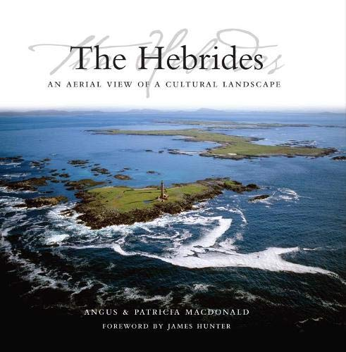 9781841583150: The Hebrides: An Aerial View of a Cultural Landscape