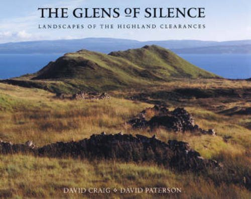 9781841583259: The Glens of Silence: The Landscapes of the Scottish Clearances