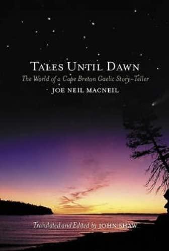 9781841583334: Tales Until Dawn: The World of a Cape Breton Gaelic Story-teller