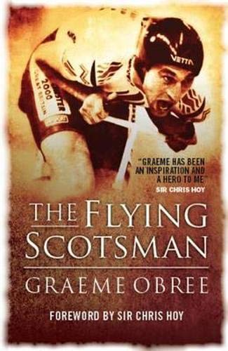 9781841583358: The Flying Scotsman: The Graeme Obree Story