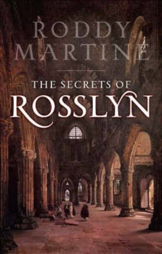 9781841584171: Rosslyn: The Story of Rosslyn Chapel and the True Story Behind the Da Vinci Code