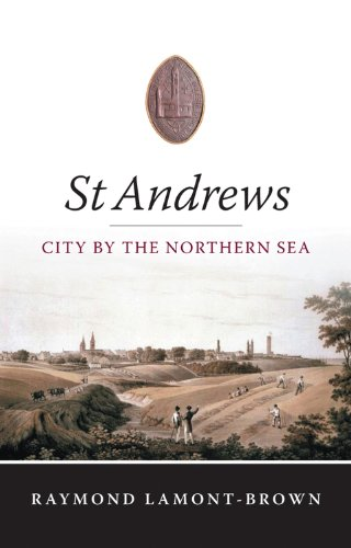 9781841584508: St Andrews: City by the Northern Sea