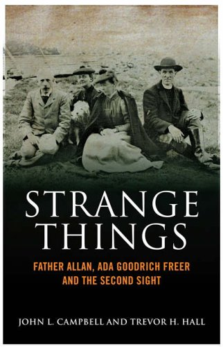 9781841584584: Strange Things: Father Allan, Ada Goodrich Freer and the Second Sight