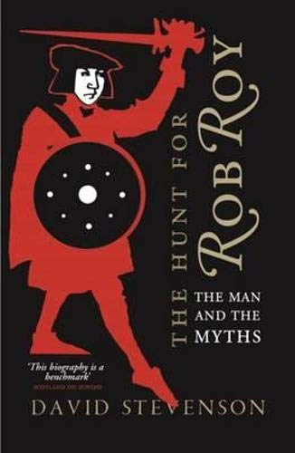 9781841584836: The Hunt for Rob Roy: The Man and the Myths