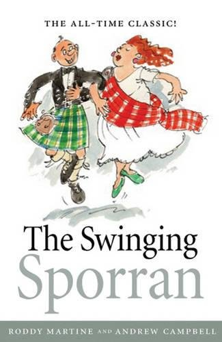 9781841584898: The Swinging Sporran: A Lighthearted Guide to the Basic Steps of Scottish Reels and Country Dances