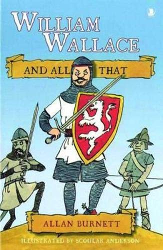9781841584980: William Wallace and All That