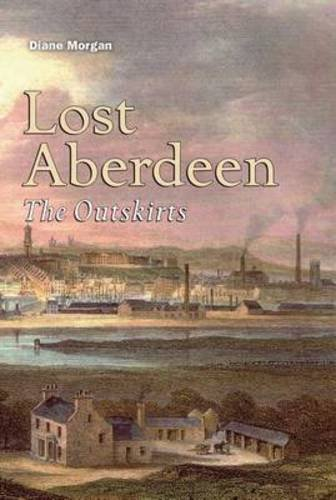 9781841585505: Lost Aberdeen: The Outskirts