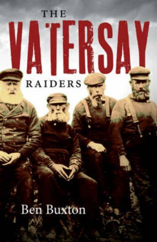 The Vatersay Raiders: Buxton, Ben
