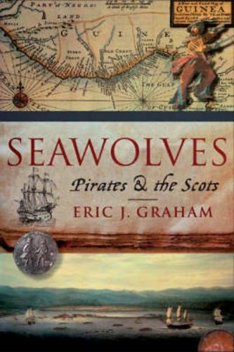 9781841585802: Seawolves: Pirates and the Scots
