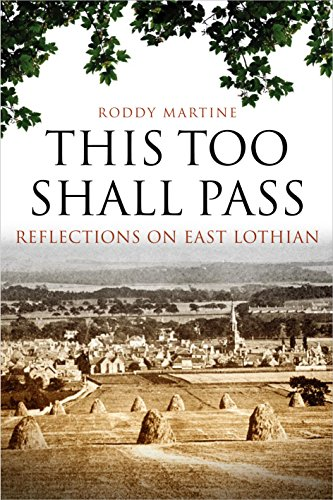 9781841586052: This Too Shall Pass: Reflections on East Lothian