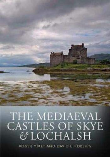 9781841586137: The Mediaeval Castles of Skye and Lochalsh