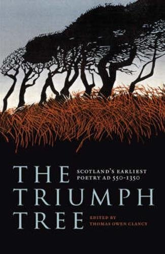 9781841586410: The Triumph Tree: Scotland's Earliest Poetry AD 550-1350