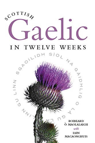 9781841586434: Scottish Gaelic in Twelve Weeks