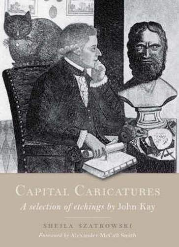 Capital Caricatures: A Selection of Etchings by: Sheila Szatkowski