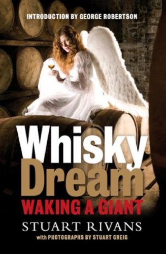 Whisky Dream: Waking a Giant: Stuart Rivans
